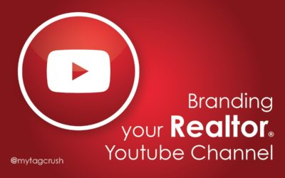 Branding your Real Estate YouTube Channel