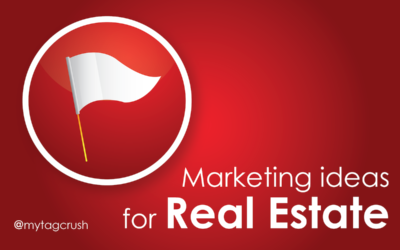 5 Marketing ideas for Real Estate